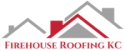Firehouse Roofing KC